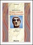 Storia Criminale del Cristianesimo - Tomo 1