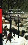 Storia Culturale del Clima  - Libro