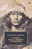Storia degli Indiani d'America  - Libro