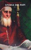 Storia dei Papi - Vol. 1 e 2 Libro