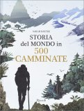 Storia del Mondo in 500 Camminate - Libro