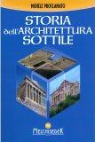 Storia dell'Architettura Sottile - Libro