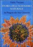Storia dell'igienismo Naturale  - Libro