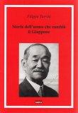 Storia dell'Uomo che Cambiò il Giappone - Libro
