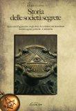 Storia delle Società Segrete  - Libro