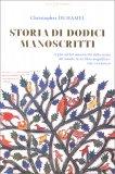 Storia di Dodici Manoscritti - Libro