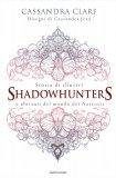 Storia di Illustri Shadowhunters e Abitanti del Mondo dei Nascosti - Libro