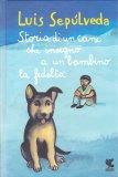 Storia di un Cane che Insegnò a un Bambino la Fedeltà - Libro