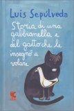 Storia di una Gabbianella e del Gatto che le Insegnò a Volare - Libro