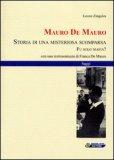 Mauro De Mauro. Storia di una Misteriosa Scomparsa