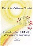 La Storia di Ruth - Una via per la guarigione