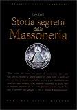 Storia Segreta della Massoneria - Libro