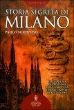 Storia Segreta di Milano  - Libro