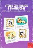 Storie con Prassie e Onomatopee - Libro