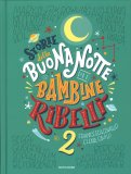 Storie della Buonanotte per Bambine Ribelli 2 - Libro