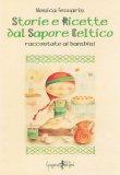 Storie e Ricette dal Sapore Celtico  - Libro