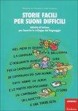 Storie Facili per Suoni Difficili  - Libro