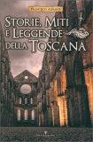 Storie, Miti e Leggende della Toscana - Libro