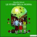 Le Storie della Nonna + CD Audio