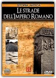Le Strade dell'Impero Romano