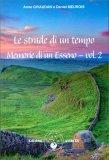 LE STRADE DI UN TEMPO Memorie di un Esseno vol. 2 di Daniel Meurois, Anne Givaudan