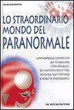 Lo Straordinario Mondo del Paranormale