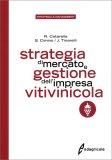 Strategia di Mercato e Gestione dell'Impresa Vitivinicola — Libro