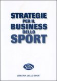 Strategie per il Business dello Sport — Libro