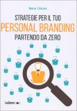 Strategie per il Tuo Personal Branding Partendo da Zero - Libro