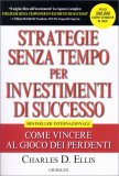 Strategie Senza Tempo per Investimenti di Successo - Libro