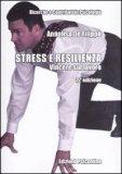 Stress e Resilienza - Vincere sul Lavoro