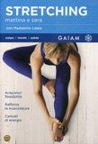 Stretching Mattina e Sera  — DVD