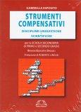 Strumenti Compensativi - Discipline Linguistiche e Scientifiche - Libro