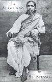 SU SE STESSO di Sri Aurobindo