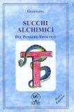Succhi Alchimici del Pensiero Ermetico — Libro