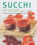 Succhi ed Estratti di Frutta e Verdura - Libro