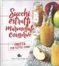 Succhi Estratti Marmellate Conserve - Libro