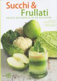 Succhi & Frullati - Libro
