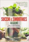 Succhi & Smoothies Alcalini - Libro