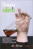 Succo Di Olive - Libro