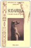 SUD AFRICA: il mondo in un solo paese