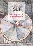I Sufi e la Preghiera in Movimento — Libro