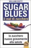Sugar Blues. Il mal di zucchero — Libro
