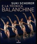 Suki Schorer e la Tecnica Balanchine