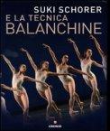 Suki Schorer e la Tecnica Balanchine — Libro