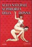 Sulla Naturale Superiorità della Donna