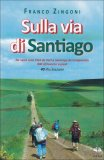 Sulla Via di Santiago  - Libro