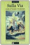 Sulla Via - Guida al taoismo occidentale