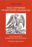Sulle Antinomie di Nietzsche e Maometto - Libro