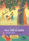 Sulle Orme di Gandhi - Libro